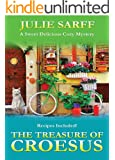 The Treasure of Croesus: Sweet Delicious Madness Cozy Mystery Series
