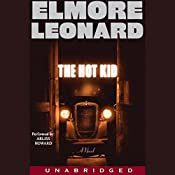 The Hot Kid | Elmore Leonard