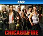 Chicago Fire [HD]: Chicago Fire Season 1 [HD]