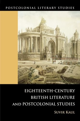 Eighteenth-Century British Literature and Postcolonial Studies (Postcolonial Literary Studies)