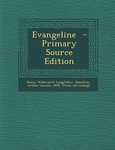 Evangeline - Primary Source Edition