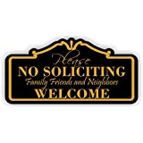 """Please No Soliciting Friends Family Neighbors Welcome (3"""" x 6"""", Black with Gold Lettering)"""
