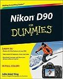 Julie Adair King Nikon D90 For Dummies by King, Julie Adair (2009)