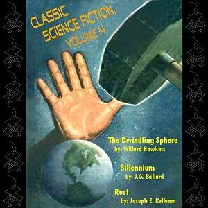 Classic Science Fiction, Volume 4   [Willard Hawkins, J. G. Ballard, Joseph E. Kelleam]