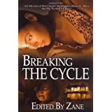 Breaking the Cycle ~ Zane