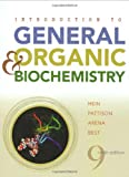 img - for Introduction to General, Organic, and Biochemistry book / textbook / text book