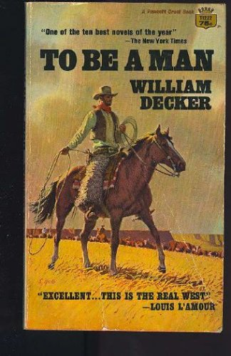 To Be a Man, WILLIAM DECKER