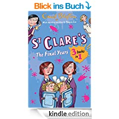 St. Clare's: The Final Years (St Clare's)