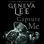Capture Me | Geneva Lee
