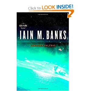 Consider Phlebas (Culture) by Iain M. Banks
