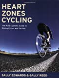 img - for Heart Zones Cycling: The Avid Cyclist's Guide to Riding Faster and Farther book / textbook / text book