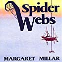 Spider Webs Audiobook by Margaret Millar Narrated by Christian Rummel