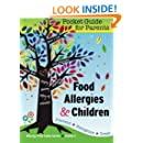 Food Allergies & Children: Pocket Guide for Parents (Allergy Free Table Series)