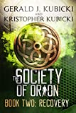 The Society of Orion: Book Two: Recovery