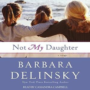 Not My Daughter | [Barbara Delinsky]