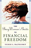 img - for By Vickie L. Bajtelsmit - The Busy Woman's Guide to Financial Freedom (2001-12-12) [Paperback] book / textbook / text book