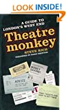 Theatremonkey: A Guide to London's West End