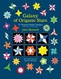 Galaxy of Origami Stars: 37 Original Stellar Designs (1480103047) by Montroll, John
