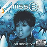 Miss E....So Addictive [Explicit]