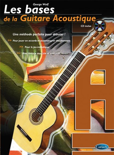 Les Bases de la Guitare Acoustique Tablatures + CD