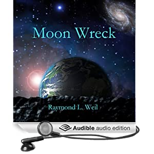 Moon Wreck: The Slaver Wars, Book 1