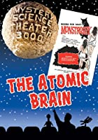 Mystery Science Theater 3000: The Atomic Brain