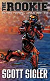 img - for THE ROOKIE (Galactic Football League Book 1) book / textbook / text book