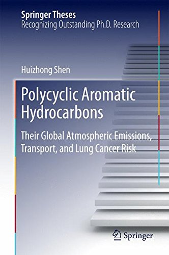 Polycyclic Aromatic Hydrocarbons: Their Global Atmospheric Emissions, Transport, and Lung Cancer Risk (Springer Theses)