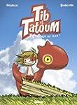 TIB ET TATOUM T.01 : BIENVENUE AU CLAN