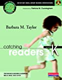 img - for Catching Readers, Grade K: Day-by-Day Small-Group Reading Interventions (The Early Intervention in Reading Series: the Research-Informed Classroom Series) book / textbook / text book