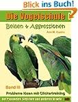 Bei�en & Aggressionen bei Papageien,...