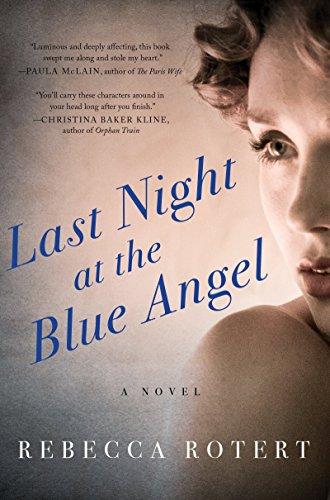 Last Night At The Blue Angel: A Novel