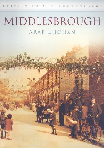 Middlesbrough (Britain in Old Photographs (History Press))