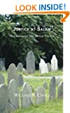 Justice At Salem: Reexamining The Witch Trials