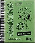 Das Ding mit Noten: Kultliederbuch mi...