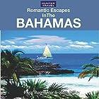 Romantic Escapes in the Bahamas Hörbuch von Paris Permenter, John Bigley Gesprochen von: Steven Daniel