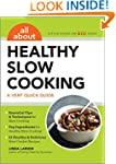 All About Healthy Slow Cooking: A Ver...