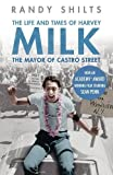 img - for The Mayor of Castro Street: The Life and Times of Harvey Milk book / textbook / text book