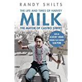 The Mayor of Castro Street: The Life and Times of Harvey Milkby Randy Shilts