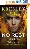 No Rest for the Wicked (Immortals After Dark, Book 2)