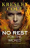 No Rest for the Wicked (Immo... - Kresley Cole