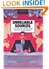 Unreliable Sources: A Guide to Detecting Bias in News Media