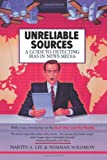 Unreliable Sources: A Guide to Detecting Bias in News Media (0818405619) by Lee