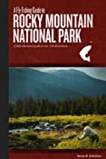 Amazon.com: A Fly Fishing Guide To Rocky Mountain National Park (9780984412303): Steven B. Schweitzer: Books