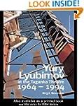 Yuri Lyubimov: Thirty Yerars at the T...