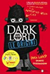 Dark Lord: Le origini (Salani Narrativa)