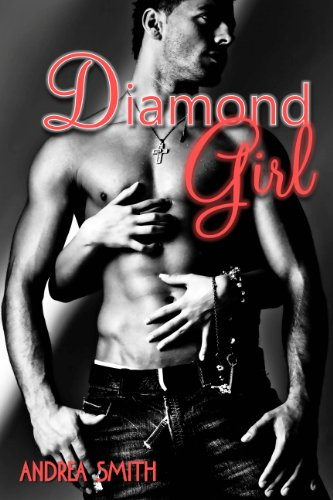 Diamond Girl ('G-Man Series') by Andrea Smith