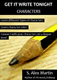Get it Write Tonight: Characters (GWT Tips)
