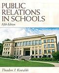 Public Relations in Schools (5th Edit...