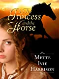 The Princess and the Horse (The Hound Saga)